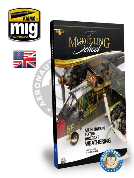 Modelling School: Initiation to Aircraft Weathering | Book manufactured by AMMO of Mig Jimenez (ref. A.MIG-6030) image