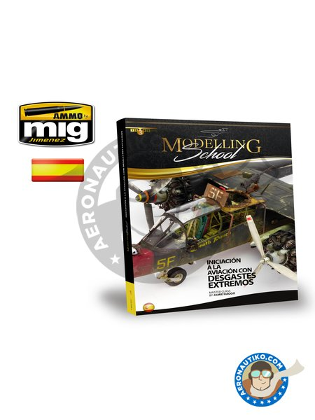 Modelling School: Initiation to Aircraft Weathering | Book manufactured by AMMO of Mig Jimenez (ref. A.MIG-6031) image