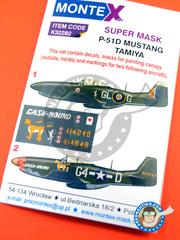 Montex Mask: Masks 1/32 scale - North American P-51 Mustang D - Italy 1943 (GB4); Summer 1944 (US7) 1944 - paint masks, water slide decals and placement instructions - for Tamiya kits