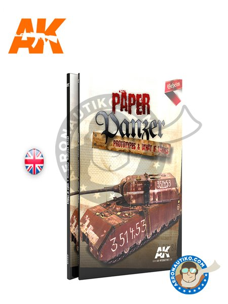 Paper Panzer: Prototypes & What If Tanks. Book | Book manufactured by AK Interactive (ref. AK-246) image