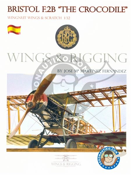 "Book Bristol F.2B ""The Crocodile"" by Jose María Martínez Fernández 